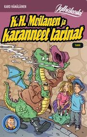 k-h-moilanen-ja-karanneet-tarinat
